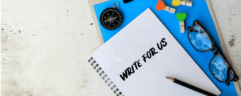 Write for us - Submit Free Guest Blogs For CMS, Application